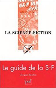 La science-fiction - Baudou - PUF