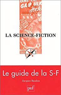 La science-fiction - Baudou - PUF