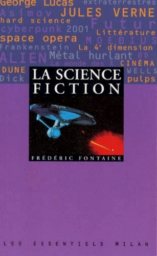 La science-fiction - Fontaine - Editions Milan