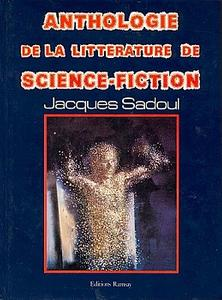 anthologie litterature sf - Sadoul - Edts Ramsay