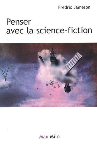 penser avec la science-fiction -Jameson