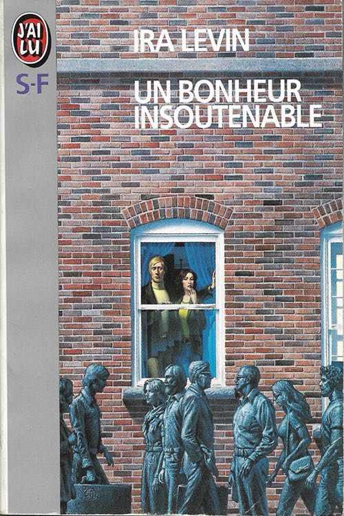 un bonheur insoutenable Ira Levin
