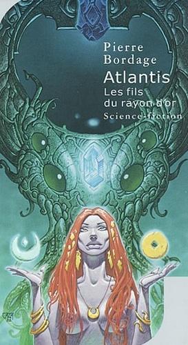 Atlantis-Les fils du rayon d'or
