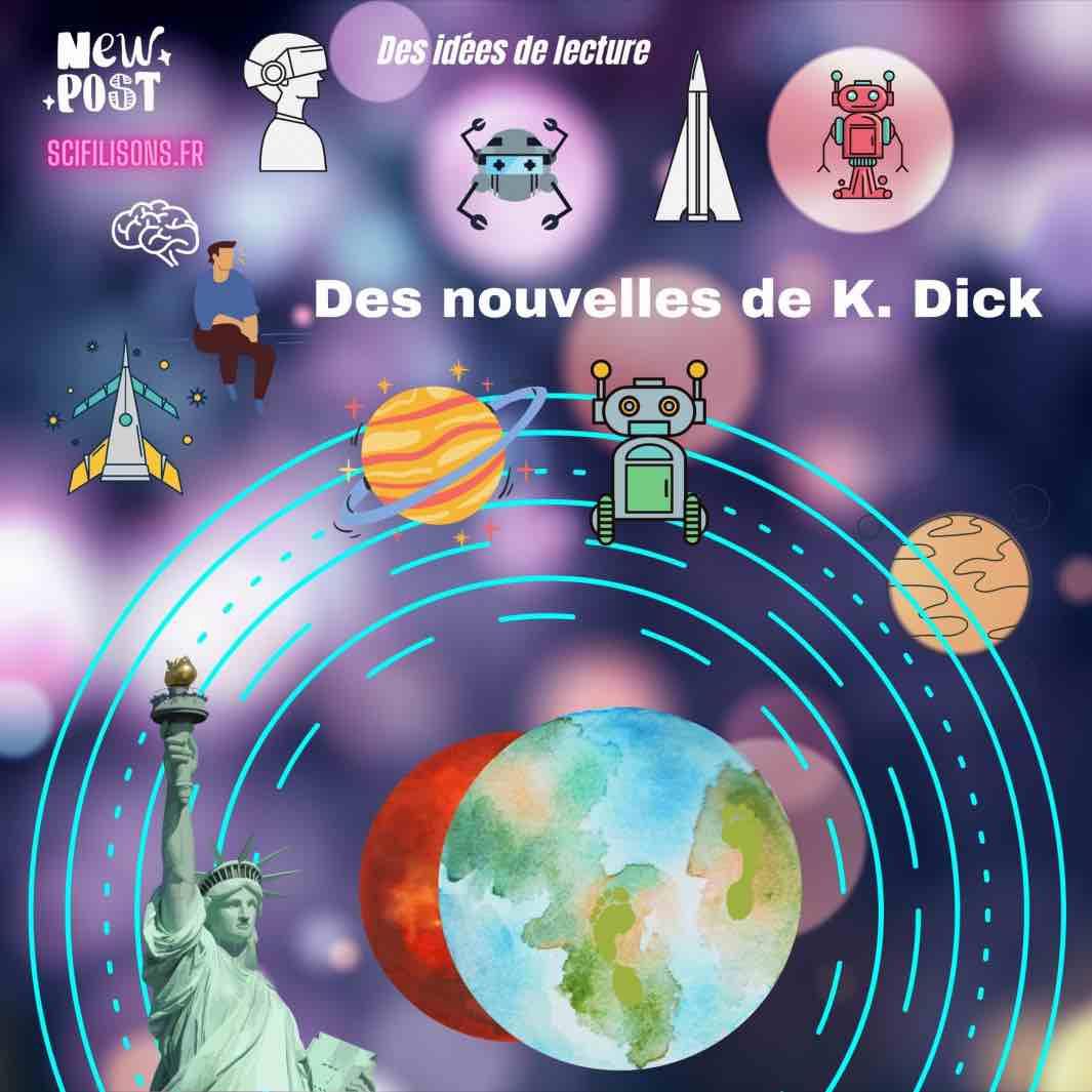 nouvelles de Philip K.Dick-Scifilisons