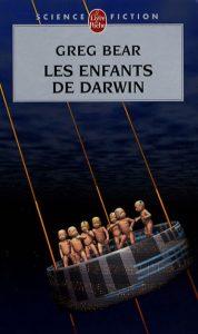 les enfants Darwin Greg Bear Poche