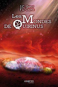 les mondes de quirinus - Gapdy-Castle