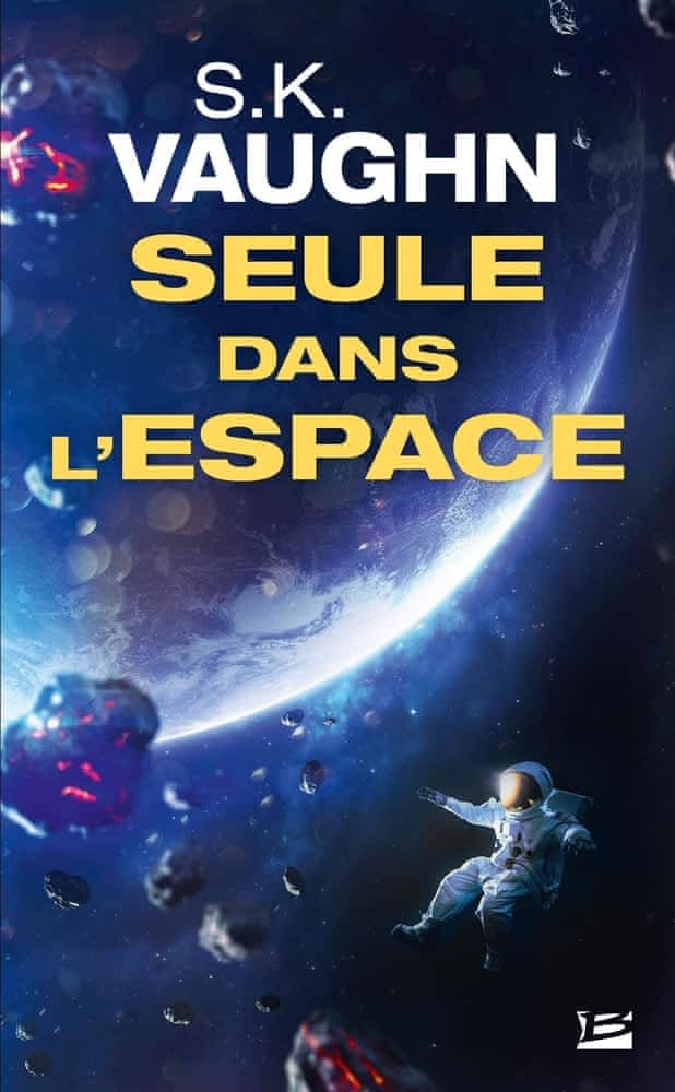 seule dans l_espace- S.K. Vaughn - Bragelonne