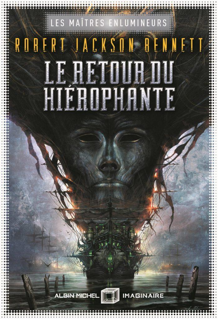 Le Retour du hiérophante - Robert J.Bennett - Albin Michel