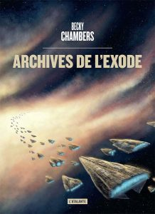 Archives de l'exode - Becky Chambers - L'Atalante
