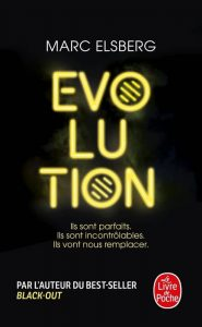 Évolution - Marc Elsberg - Livre de Poche