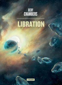 Libration - Becky Chambers - L'Atalante