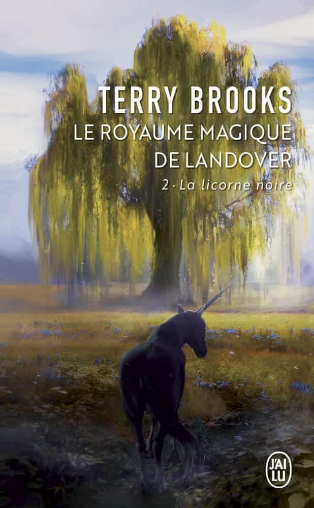 la licorne noire de Terry Brooks - Landover Tome 2