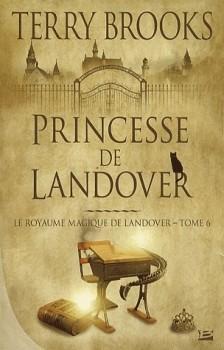 Princesse de Landover de terry Brooks - Landover tome 6 - Bragelonne