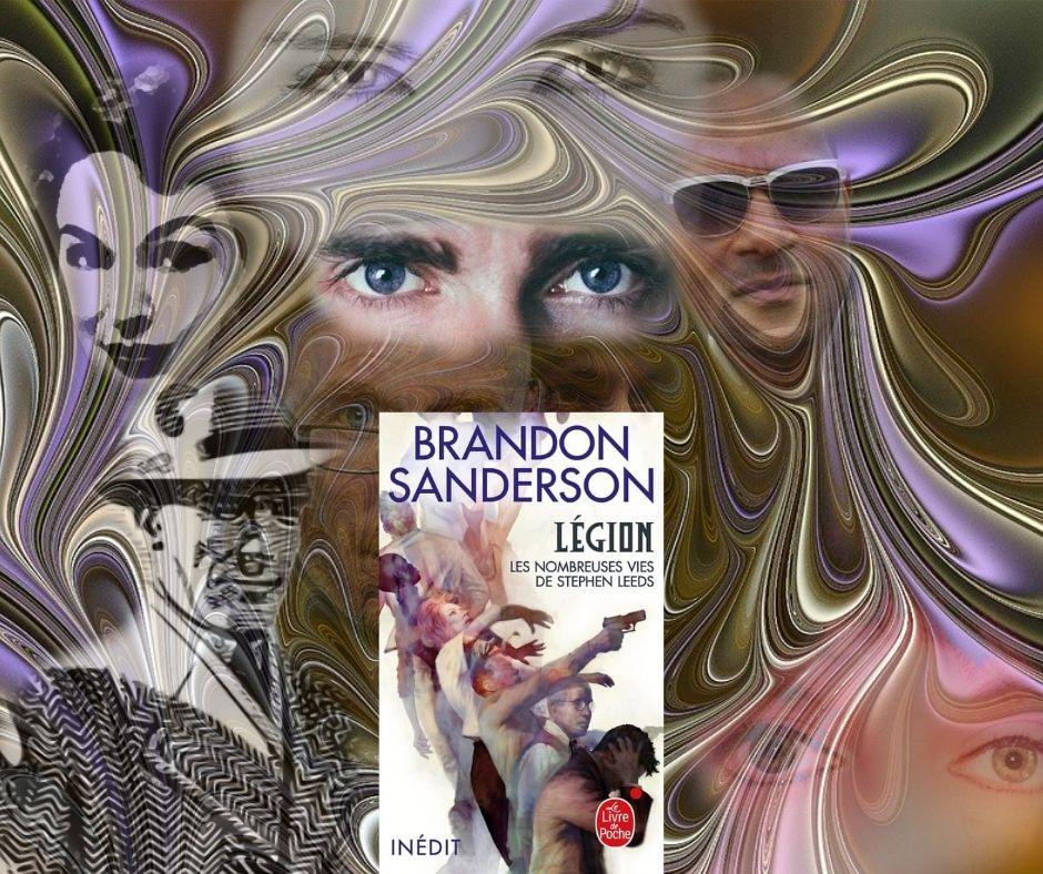 Légion - Brandon Sanderson - Scifilisons