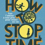 couverture livre how to stop time