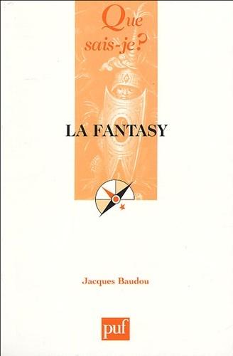 La Fantasy-Jacques Baudou-PUF