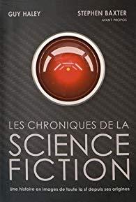 Les chroniques de la science-fiction - Haley - Baxter