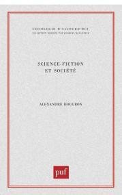 science-fiction et société - Hougron - PUF