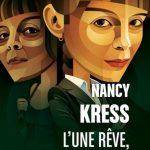 l-une reve l-autre pas- Nancy Kress