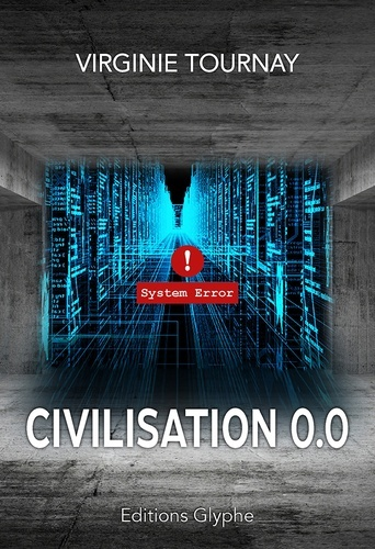 civilisation 0.0 de Virginie Tournay