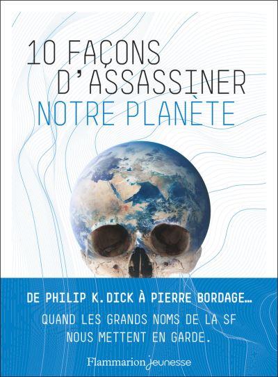 0-facons-d-assasiner-notre-planete