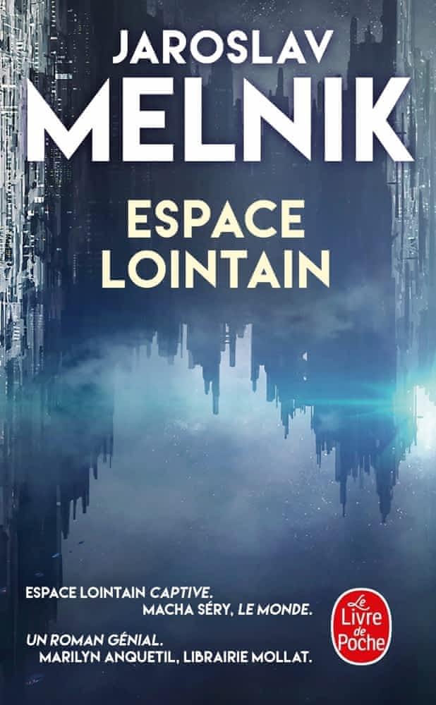 Espace lointain de Jaroslav Melnik