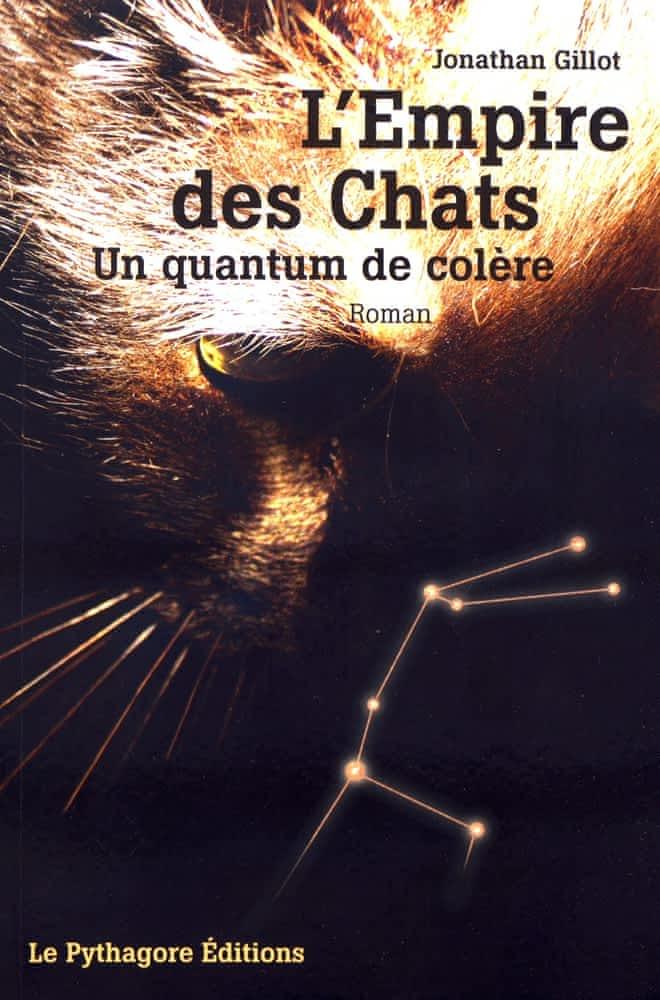 Empire des chats-Jonathan Gillot- Edition Le Pythagore