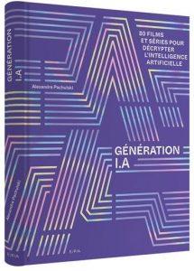 Génération IA -Pachulski-80 films et séries