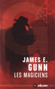 les magiciens-James E.Gunn